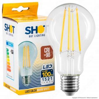 Bot Lighting Shot Lampadina LED E27 11W Bulb A67 Filamento CRI 90 - mod. WLD1011X29